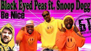 "Реакция Бати на клип "" Black Eyed Peas - Be Nice Feat. Snoop Dogg "" | reaction | Батя смотрит"