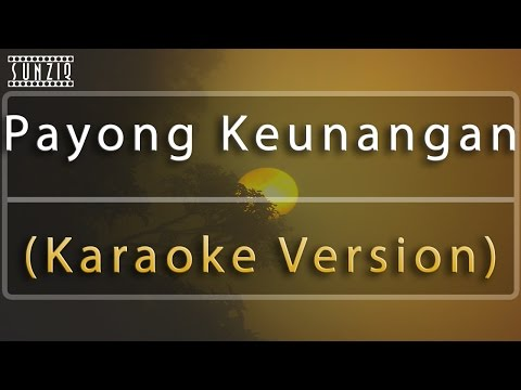 Payong Keunangan (Karaoke Version) No Vocal #sunziq
