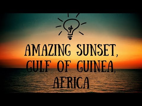 SUNSET, GULF OF GUINEA (SEA SIDE VIEW TIME LAPSE)