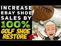 Reselling Shoes on eBay HOW TO INCREASE Shoes Sales & Make MONEY | Restore, Clean, Polish & SHINE