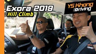 Proton Exora 2019 [Test Drive] Part 1 - Bukit Tinggi Hill Climb   YS Khong Driving