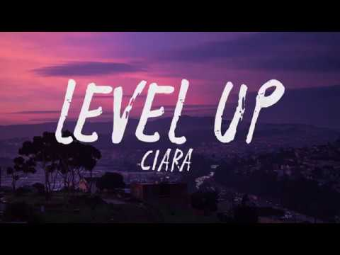 Ciara - Level Up (Lyrics / Lyric Video)