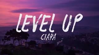 Ciara - Level Up (Lyrics / Lyric Video) MP3