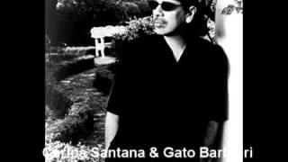 Carlos Santana & Gato Barbieri -  Latin Lady
