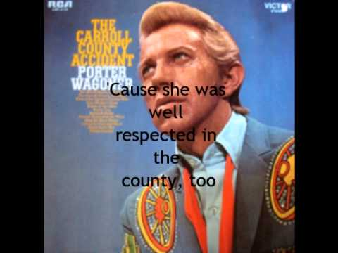 The Carroll County Accident w/ Lyrics by Porter Wagoner