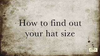 How to find out your hat size...