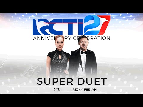 Super Duet Rizky Febian dan Bunga Citra Lestari [HUT RCTI27]