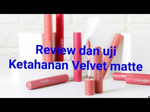 review-dan-uji-ketahanan-velvet-matte-wardah