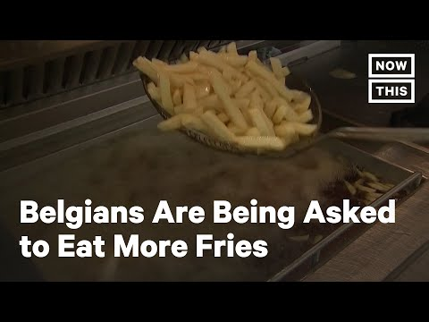 Belgium Begs Citizens to Eat More Fries | NowThis