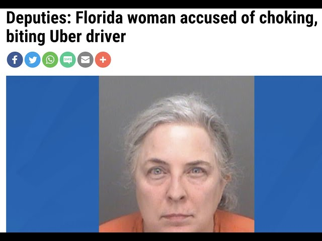 Florida Woman accused of chocking, biting & scratching Uber Driver.  BEWARE of Cat Woman, link below
