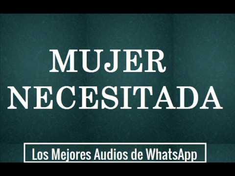 Mujer Necesitada - Los Mejores Audios de WhatsApp