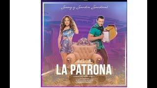 Samy Y Sandra Sandoval La Patrona letra World Lyrics 507