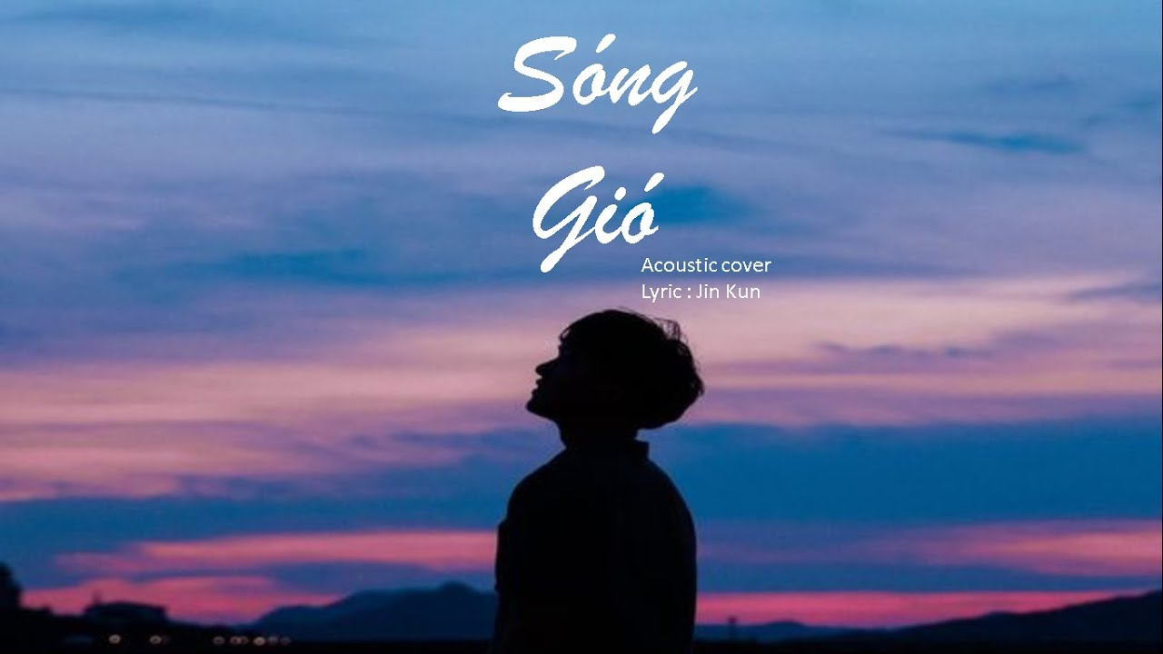 Photo of Sóng Gió [Jack] Acoustic Cover – Bun  tuyệt vời