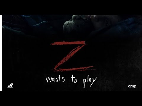 Z WANTS TO PLAY  Trailer 2020 HD