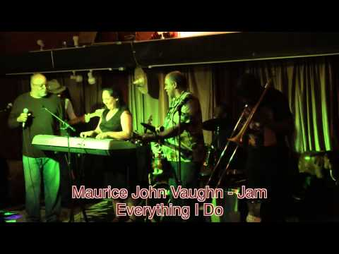 Maurice John Vaughn - Every Thing I Do