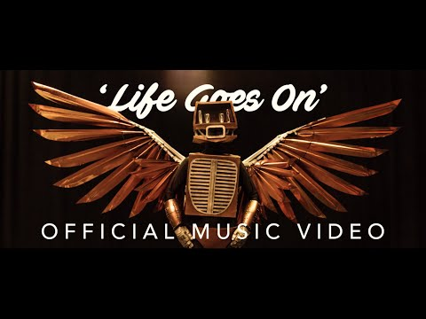 Life Goes On Official Music Video