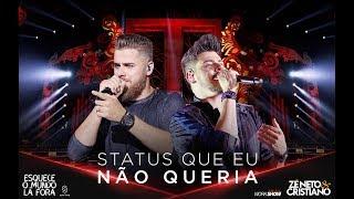 Zé Neto e Cristiano - STATUS QUE EU NÃO QUERIA - #EsqueceOMundoLaFora thumbnail
