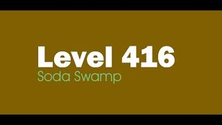 Candy Crush Saga level 416 Help,Tips,Tricks and Cheats