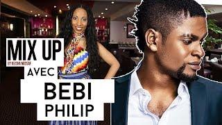 Bebi Philip - Je n'ai pas d'amis dans le milieu parce que certains peuvent profiter de moi