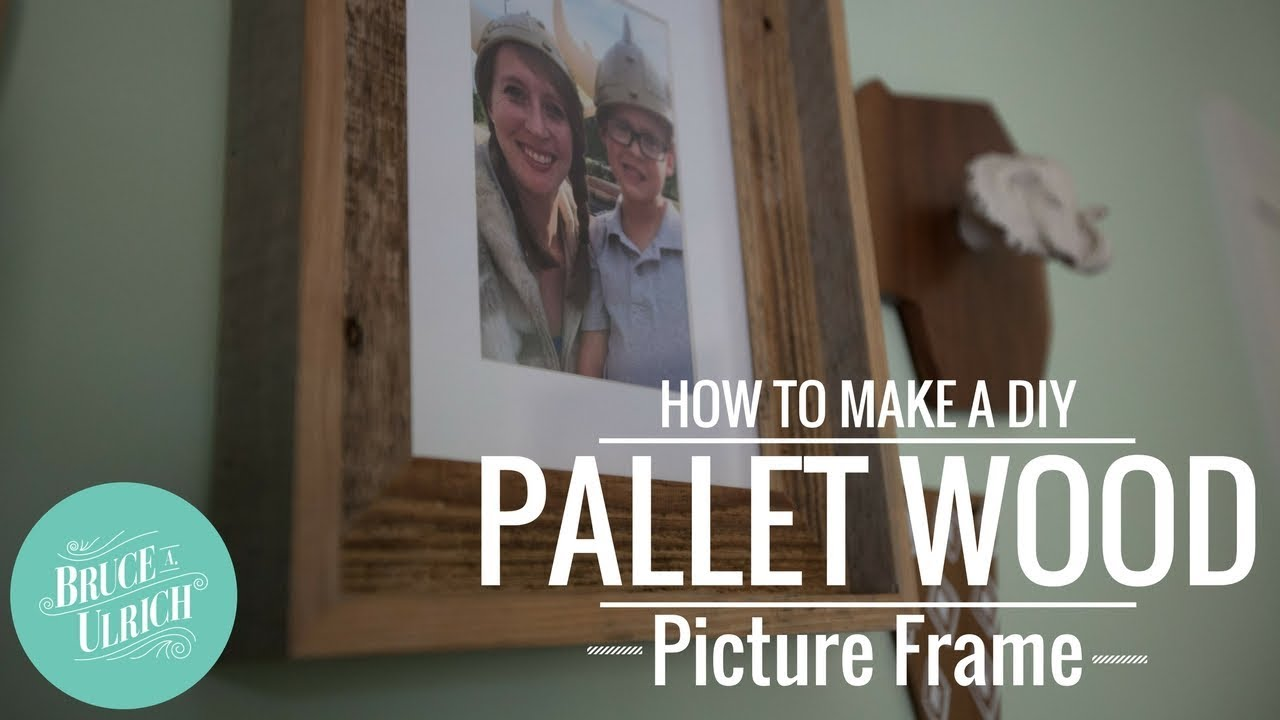DIY Pallet Wood Picture Frame // HOW TO - YouTube