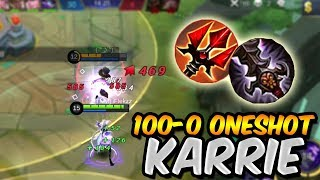 100-0 ONESHOT ASSASSIN KARRIE BEST BUILD (MUST TRY!) - MOBILE LEGENDS