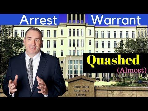 001: Getting an Arrest Warrant Quashed