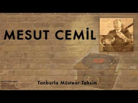 Mesut Cemil -  Tanburla Müstear ...[ Mesut Cemil Arşiv © 2004 Kalan Müzik ]