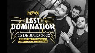 ¡Escuela de Nada presenta: Last Domination!