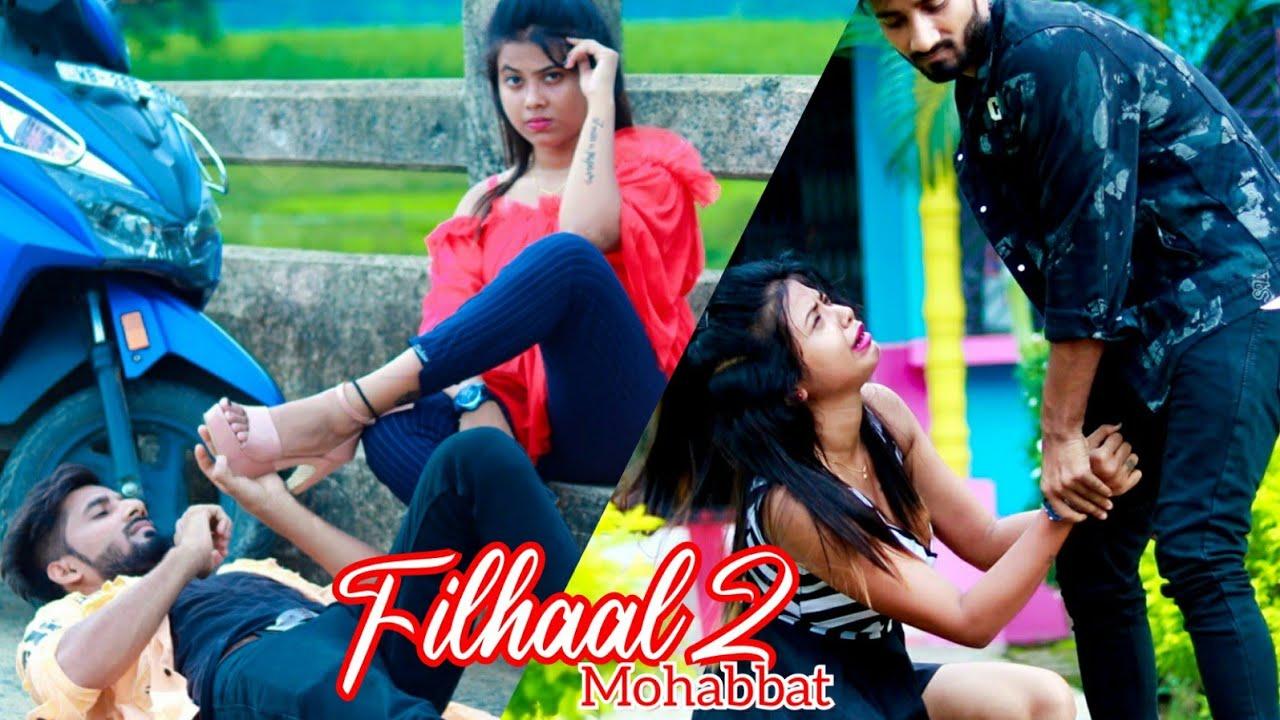 Filhaal 2 Mohabbat||Love after Breakup||True Lover's||Heart Touching Love Jodi||Buraai,Akshay Kumar