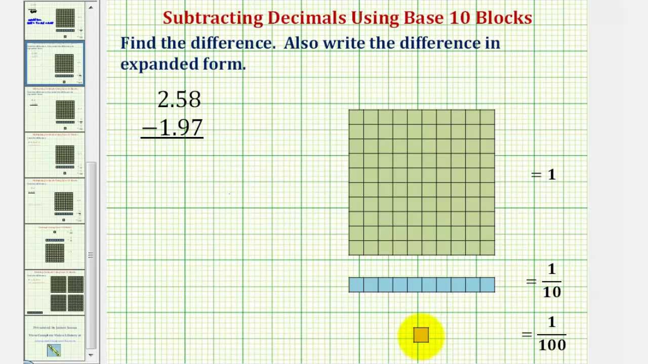 Ex 1 find the difference of two decimals using base ten blocks ex 1 find the difference of two decimals using base ten blocks falaconquin