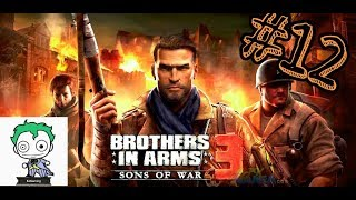 Brother on arms 3 #12 boss xe tăng !!