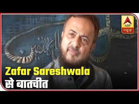 Zafar Sareshwala: I