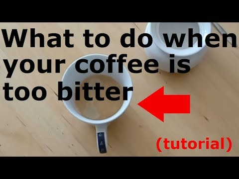 FIX IT: What to do when your coffee is too bitter Tutorial