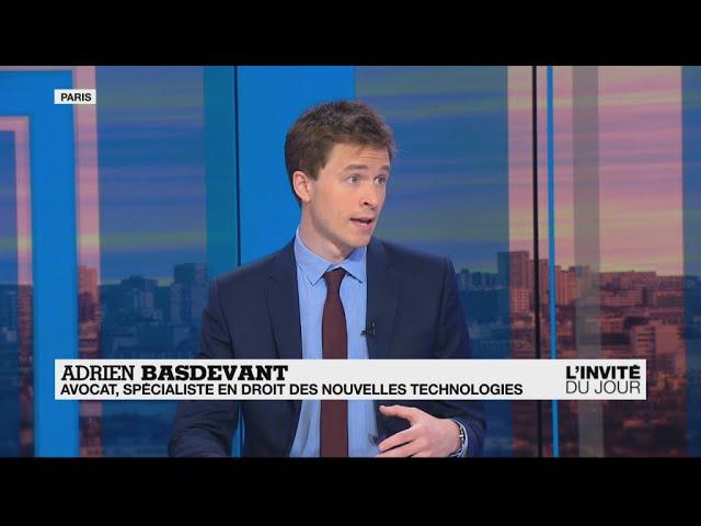 Adrien Basdevant, spécialiste en droit des nouvelles technologies :