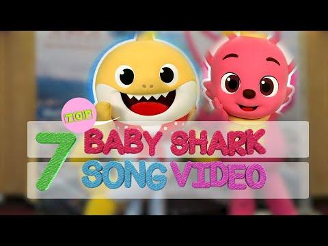 7 Top BabyShark Music Video