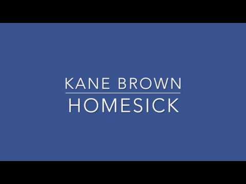 Kane Brown - Homesick (Lyrics)