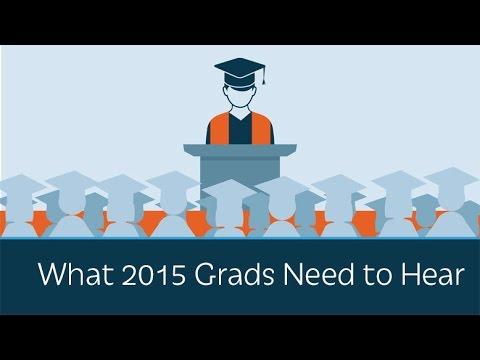 The Speech Every 2015 College Grad Needs to Hear