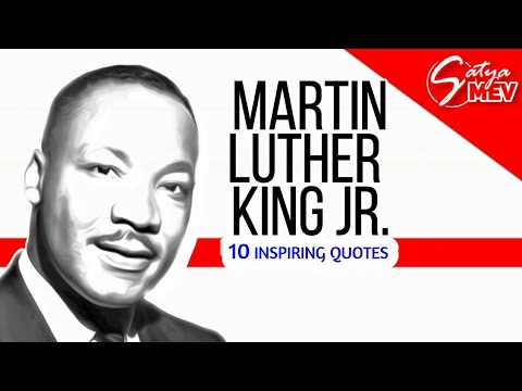 10 Inspiring Martin Luther King Jr. Quotes