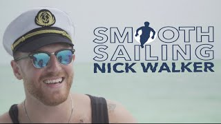 Smooth Sailing by Nick Walker - Official Music Video - Summer 2020