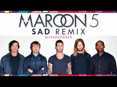 Maroon 5 - Sad Remix