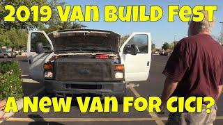 Going to Phoenix: A New Van for CiCi? - 2019 Van Build Fest