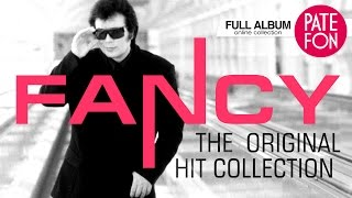 Fancy - The Original Hit Collection (Full album) 2014
