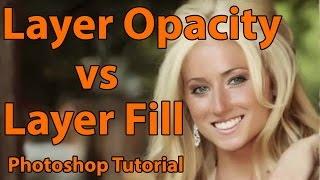 Photoshop - Layer Opacity vs Layer Fill