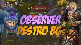 WoW Observer Destruction PvP Minitage Cobrak