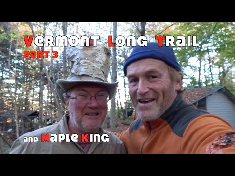 Vermont Long Trail with the Hickerys and Maple King....Part 3