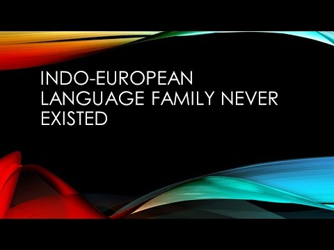 Indo European Language Family Never Existed