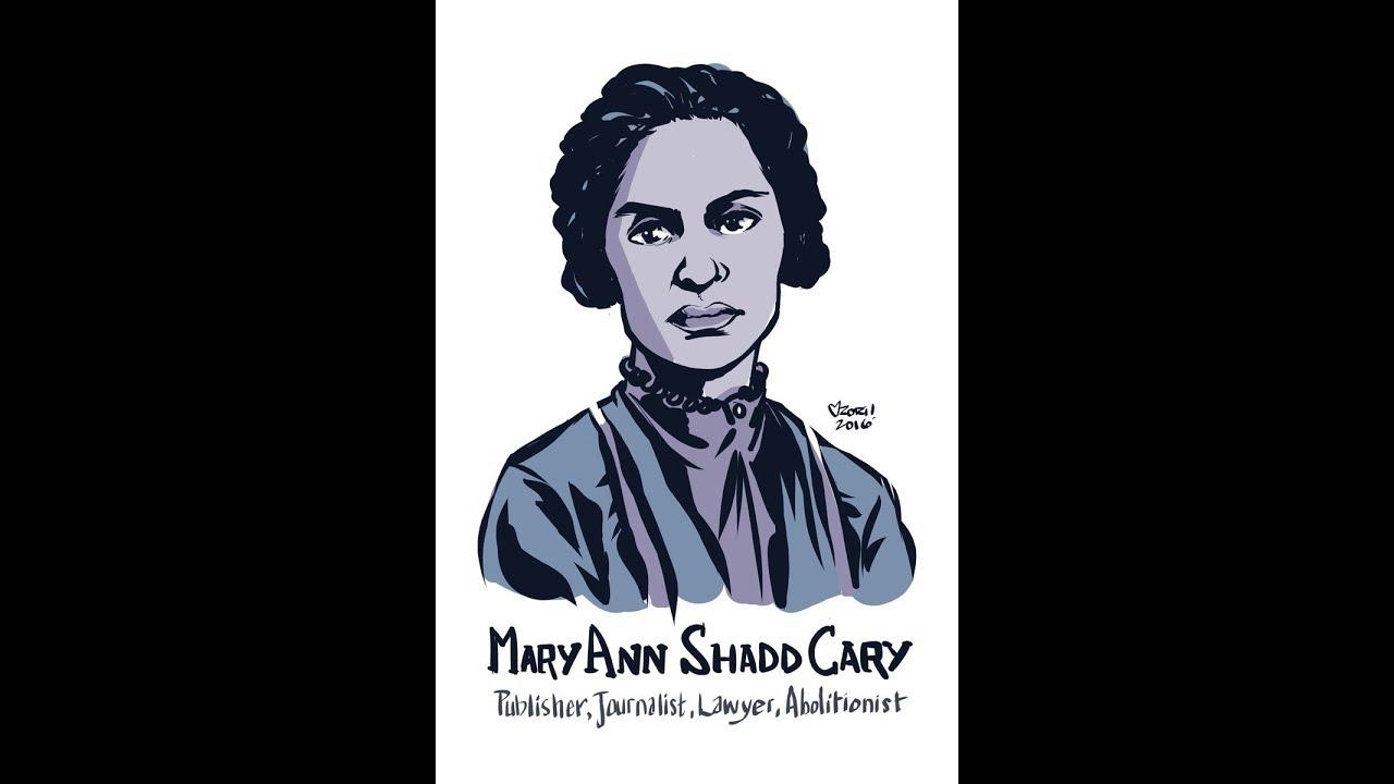 Mary Ann Shadd Cary Youtube