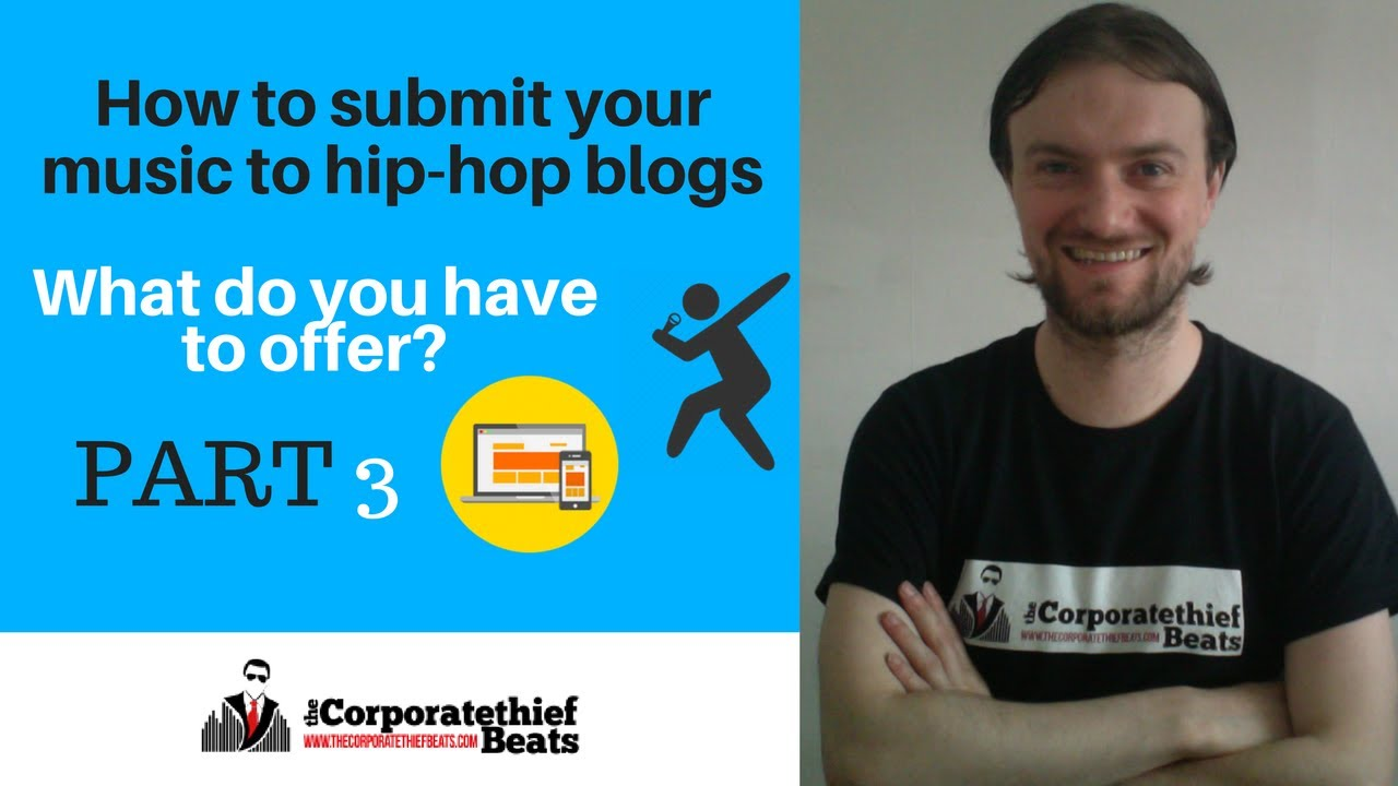 How to submit your music to hip hop blogs part 3
