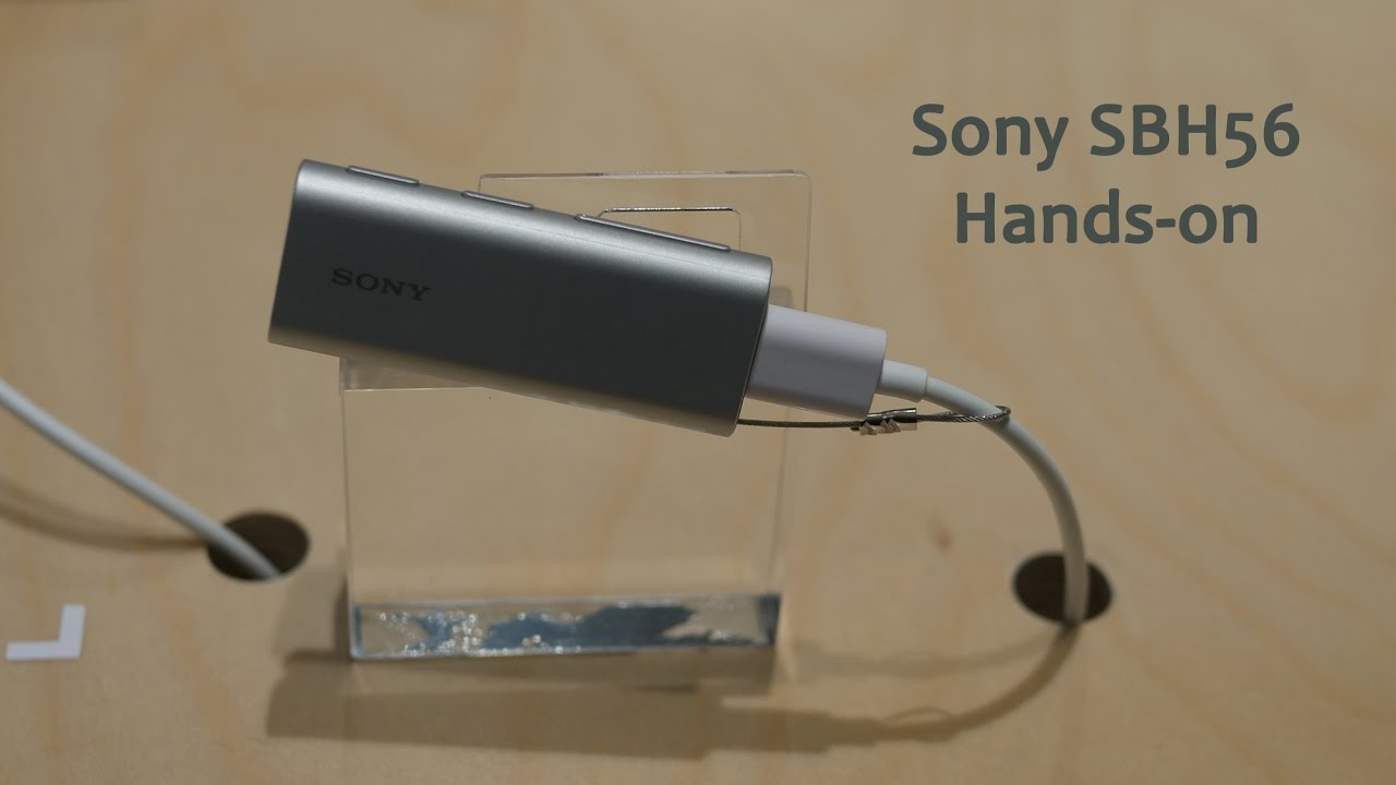 Sony Sbh56 Hands On Mwc2017 Youtube