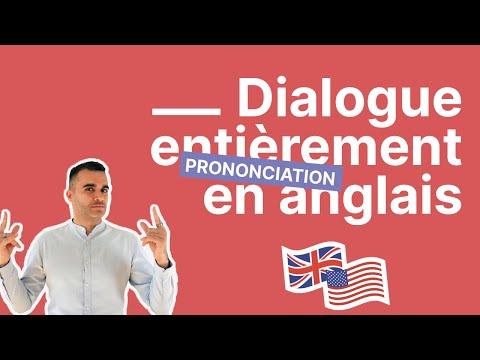 Voici un dialogue en anglais - partie 1 (cours tout en anglais)